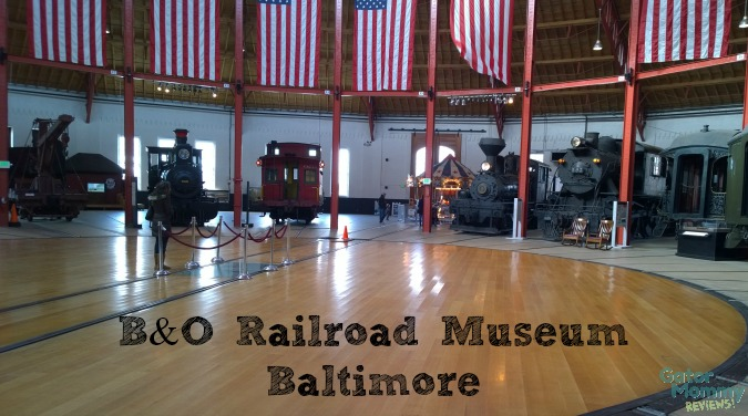 B&O Railroad Museum Baltimore