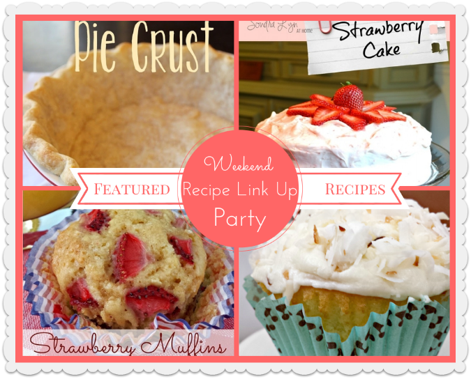 Weekend Recipe Link Up Party Featured Recipes