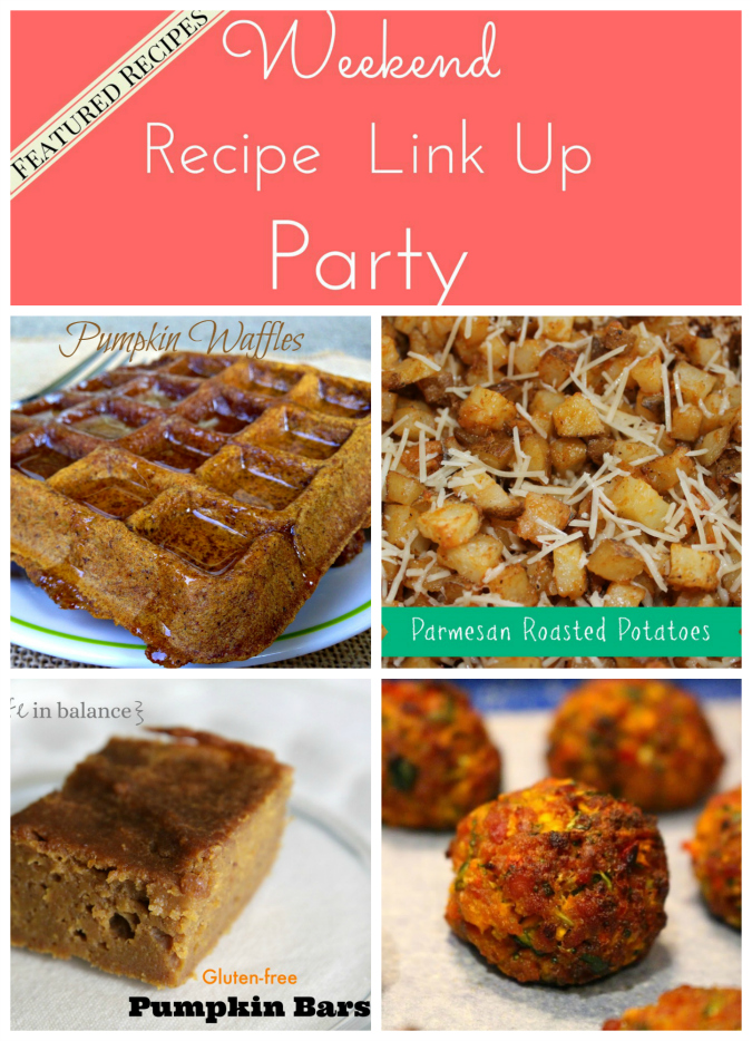 Weekend Recipe Link Up Party 24 Featured Recipes