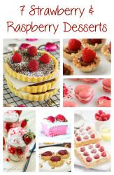 7 Strawberry and Raspberry Desserts
