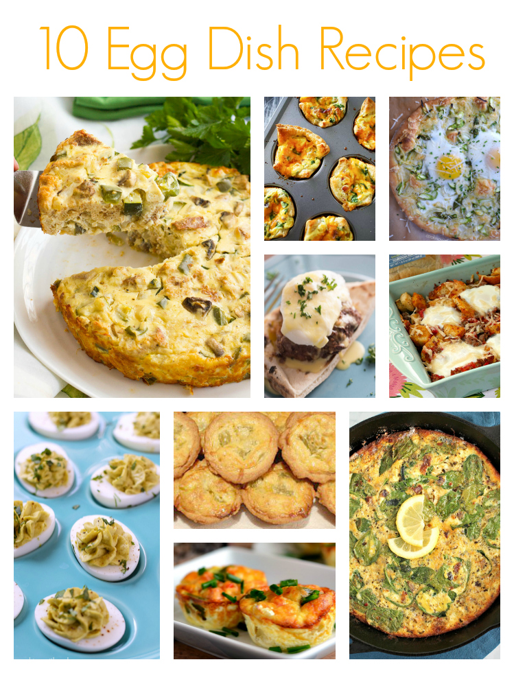 10 Egg Dish Recipes