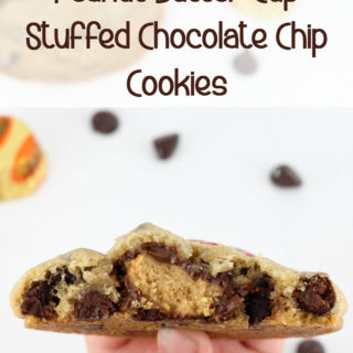 Peanut Butter Cup Stuffed Chocolate Chip Cookies