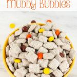 Reese's Pieces Muddy Buddies