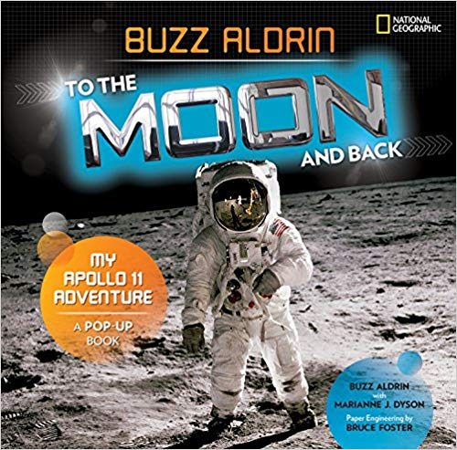 To the Moon and Back: My Apollo 11 Adventure A Pop-Up Book