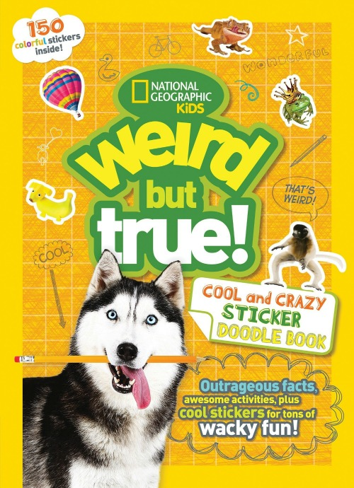 Weird But True! Cool and Crazy Sticker Doodle Book