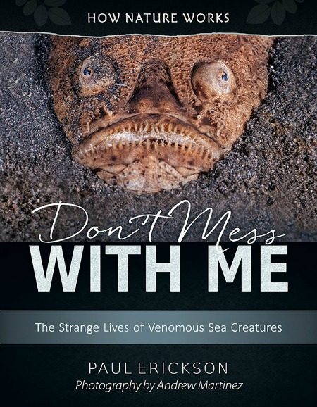 How Nature Works: Don't Mess With Me: The Strange Lives of Venomous Sea Creatures